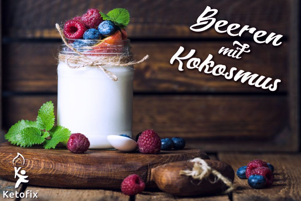 Low Carb Keto Dessert repeat Beeren Kokosmus